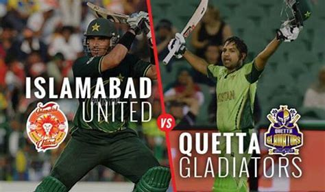 Islamabad vs Quetta Gladiators