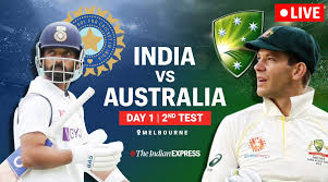 India vs Australia 2nd Test Match Live Update: India ahead Australia after Day 1